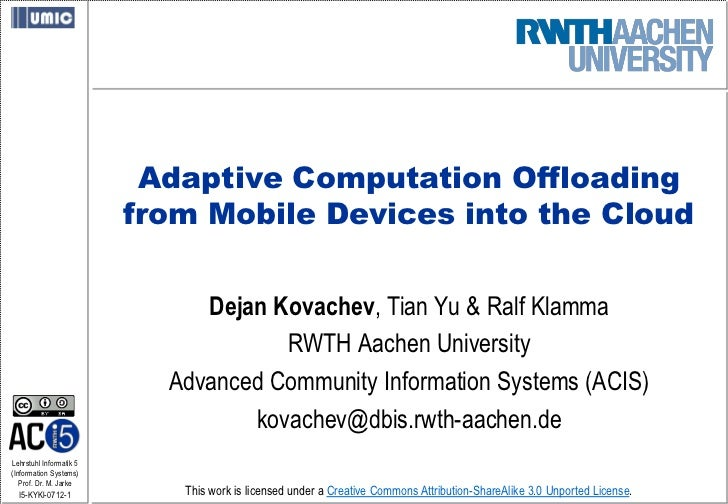 Adaptive Computation Offloading from Mobile Devices into the Cloud