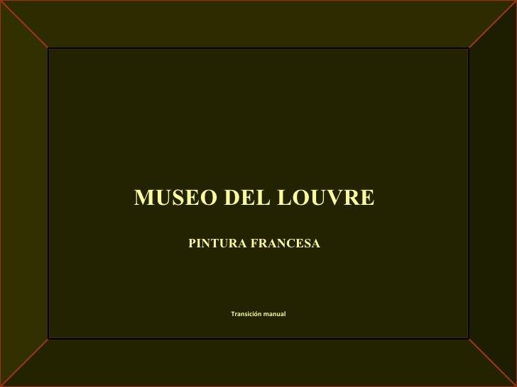 12. Museo del Louvre. Pintura Francesa