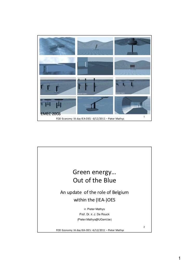 EMEC 2008                                                               1      FOD Economy IA day IEA-OES: -6/12/2011 – Pi...
