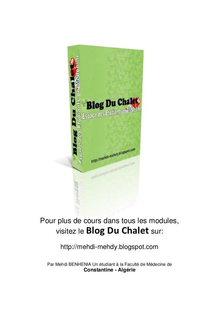 Pour plus de cours dans tous les modules,    visitez le Blog Du Chalet sur:        http://mehdi-mehdy.blogspot.com  Par Me...