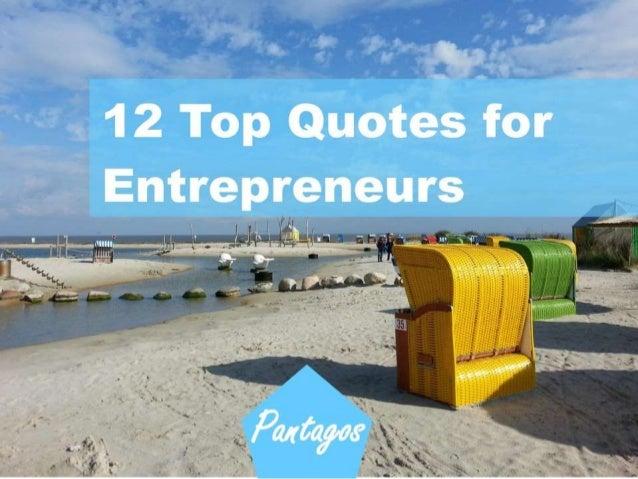 12 Quotes for Entrepreneurs presented by www.pantagos-solutions.de Web design & SEO Solutions Pantagos