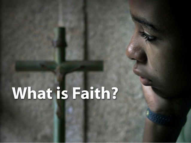 12. What is Faith?