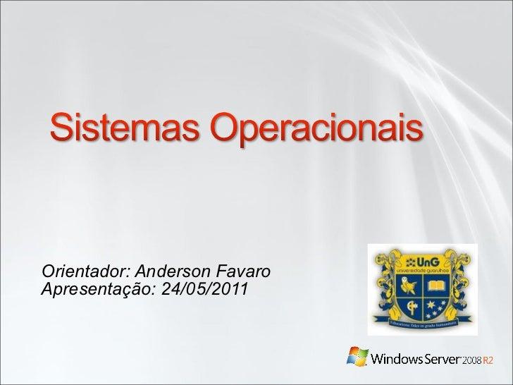 Orientador: Anderson Favaro Apresentação: 24/05/2011