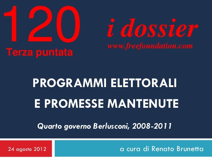 120Terza puntata                            i dossier                            www.freefoundation.com        PROGRAMMI E...