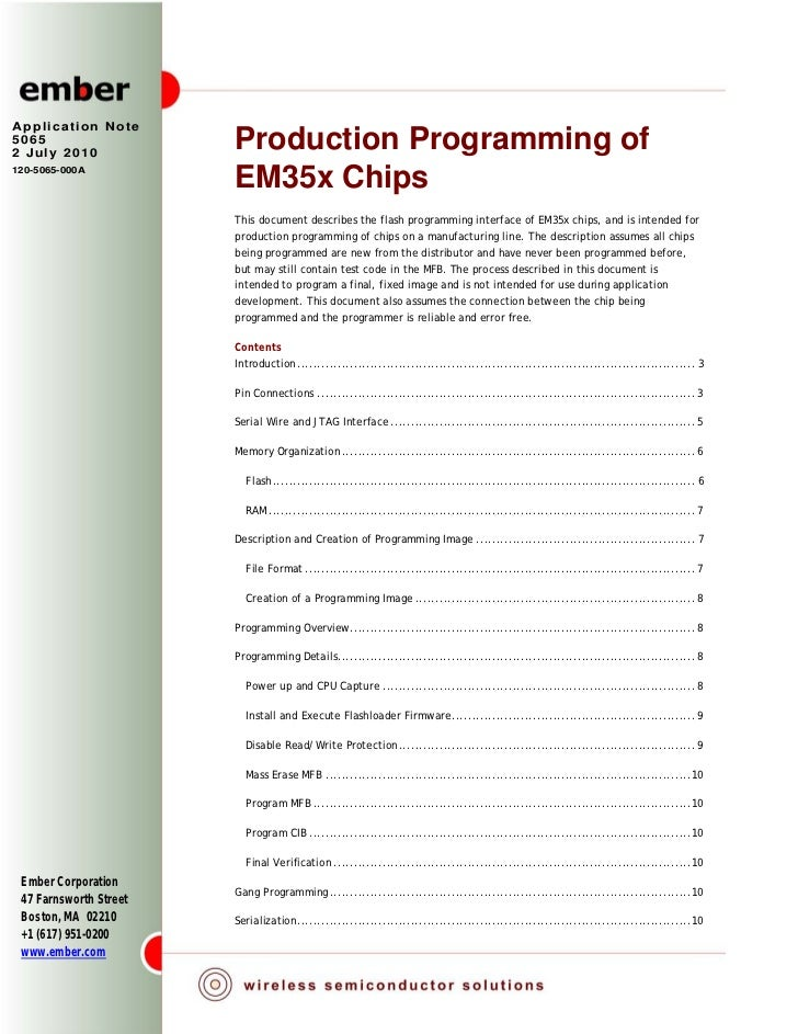 Application Note50652 July 2010                        Production Programming of120-5065-000A                        EM35x...