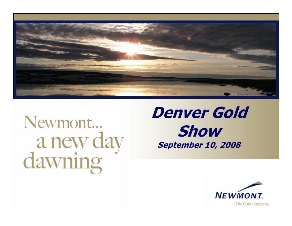 Denver Gold    Show September 10, 2008