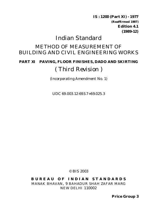 © BIS 2003 B U R E A U O F I N D I A N S T A N D A R D S MANAK BHAVAN, 9 BAHADUR SHAH ZAFAR MARG NEW DELHI 110002 IS : 120...