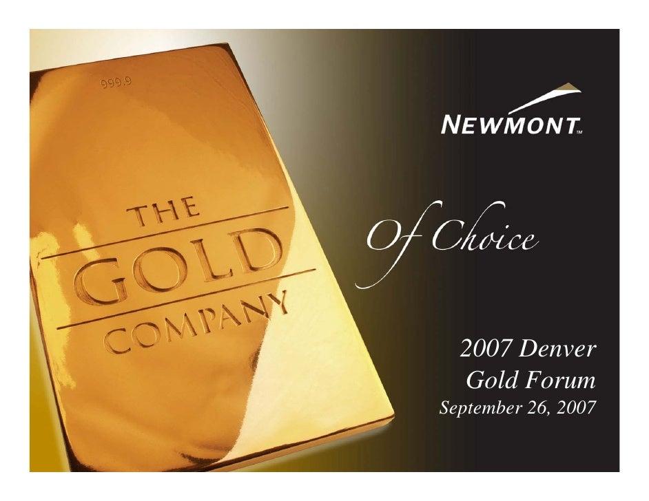 2007 Denver   Gold Forum September 26, 2007