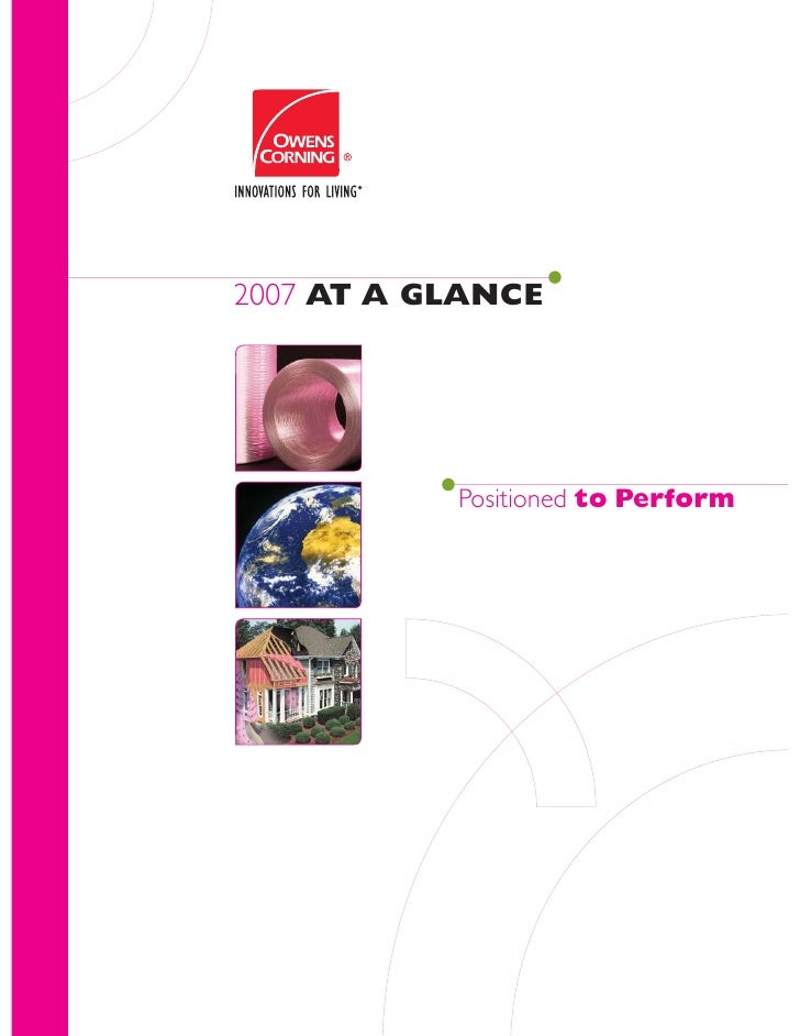 2007 AT A GLANCE                Positioned to Perform