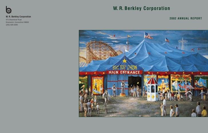 W. R. Berkley Corporation                         2002 ANNUAL REPORT
