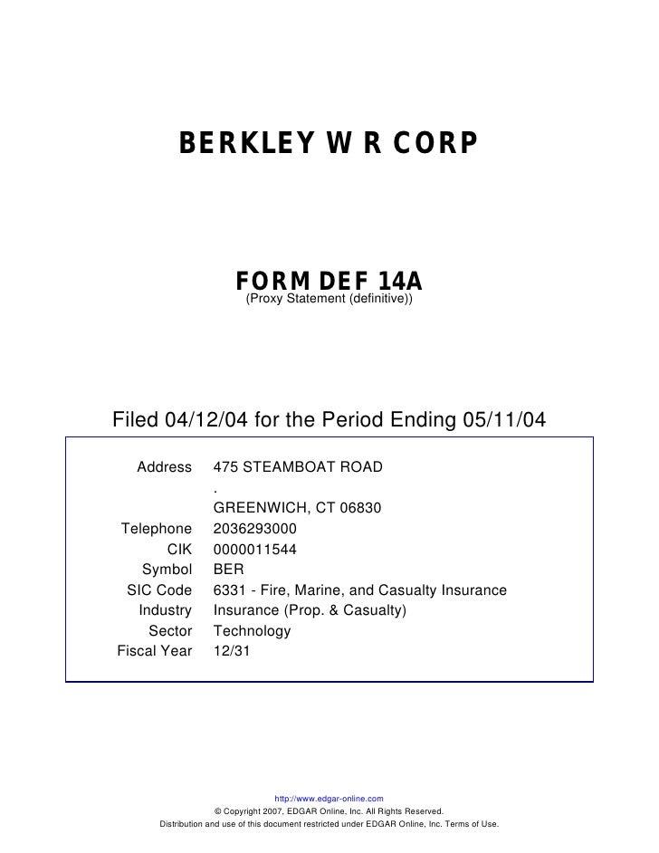 BERKLEY W R CORP                             FORM DEF 14A                           (Proxy Statement (definitive))     Fil...