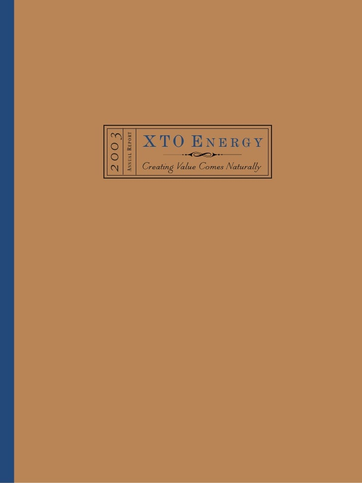 xto energy annual reports 2003