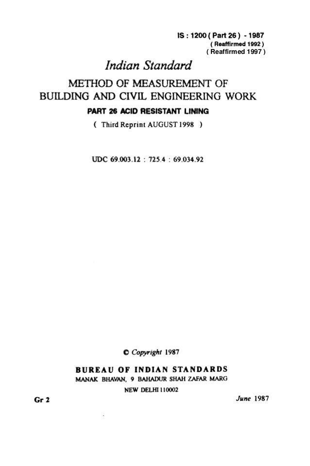 IS: 1200( Part26) - 1987 (Reaffirmed 1992) Indian Standard METHOD OF MEASUREMENT OF BUILDING AND CIVIL ENGINEERING WORK PA...