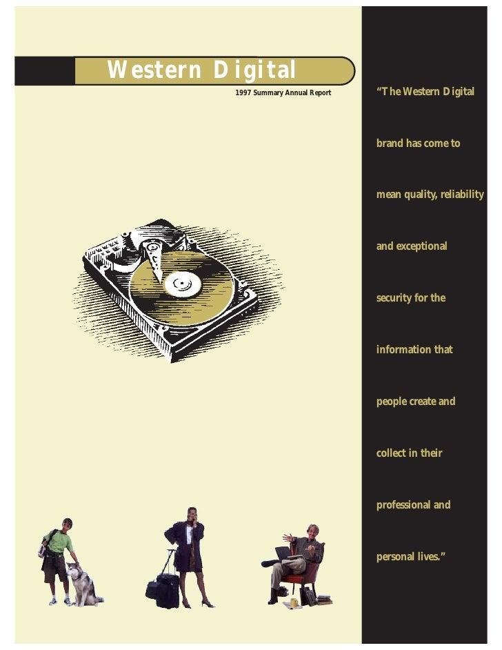 "We s t e r n Di g i t a l                                              ""The Western Digital                 1997 Summary A..."