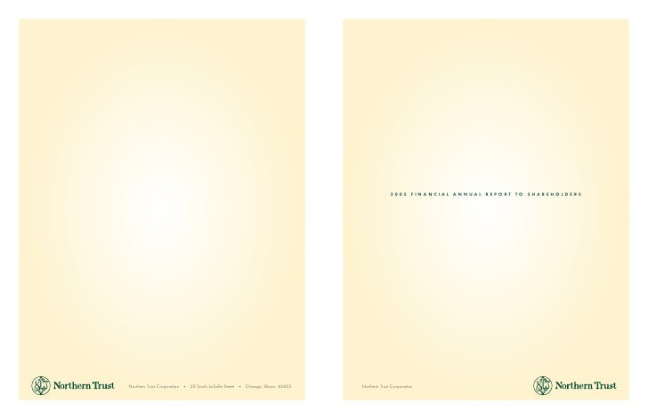 2005 FINANCIAL ANNUAL REPORT TO SHAREHOLDERS     Northern Trust Corporation
