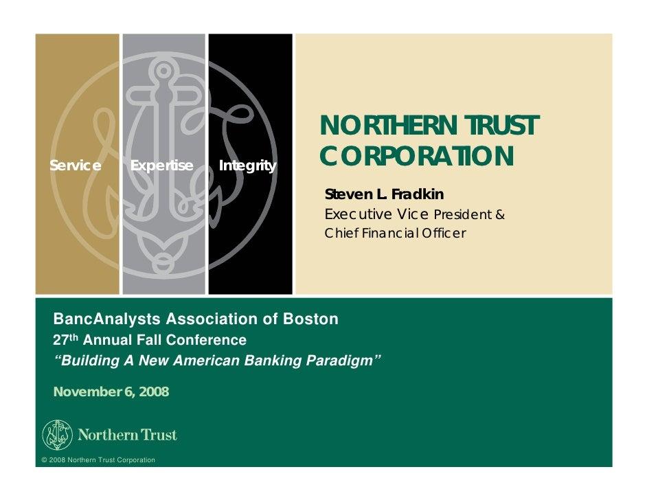 ntrs_bancanalysts_boston_nov_6_08