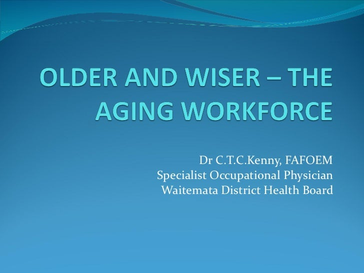 Older and Wiser – The Aging Workforce