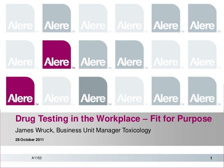 Drug Testing in the Workplace – Fit for Purpose