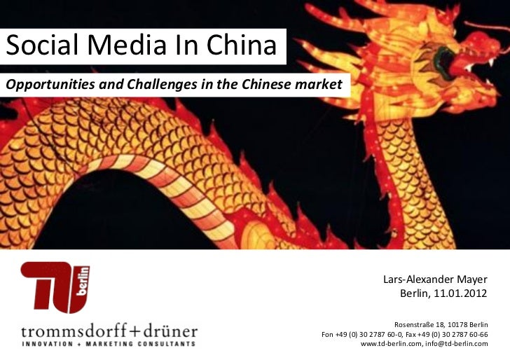 Social Media In ChinaOpportunities and Challenges in the Chinese market                                                   ...