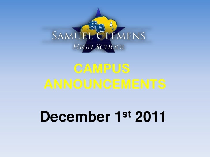 CAMPUSANNOUNCEMENTSDecember   1 st   2011