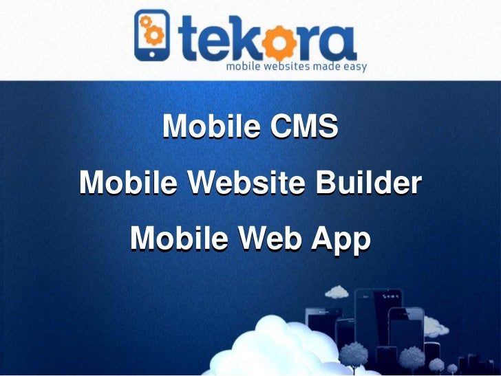 Mobile CMSMobile Website Builder   Mobile Web App