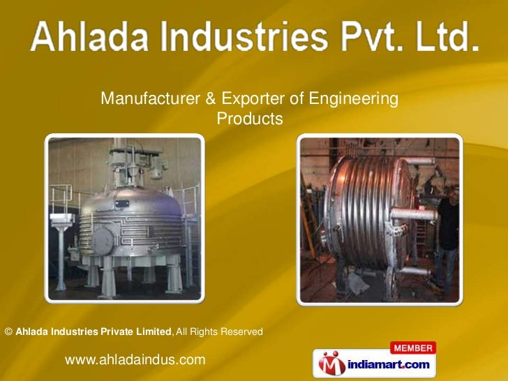 Manufacturer & Exporter of Engineering                                  Products© Ahlada Industries Private Limited, All R...