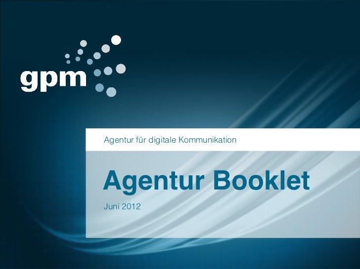Agentur für digitale KommunikationAgentur BookletJuni 2012