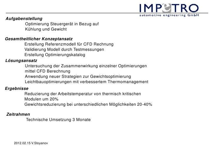 Aufgabenstellung        Optimierung Steuergerät in Bezug auf        Kühlung und GewichtGesamtheitlicher Konzeptansatz     ...