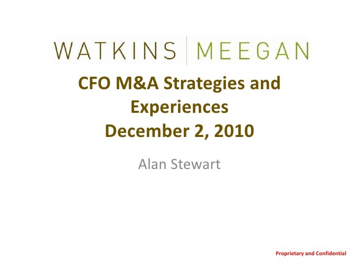 CFO M&A Strategies and ExperiencesDecember 2, 2010<br />Proprietary and Confidential<br />Alan Stewart<br />