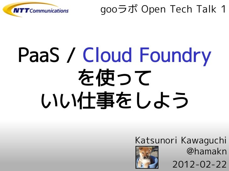 PaaS / Cloud Foundry makes you happy
