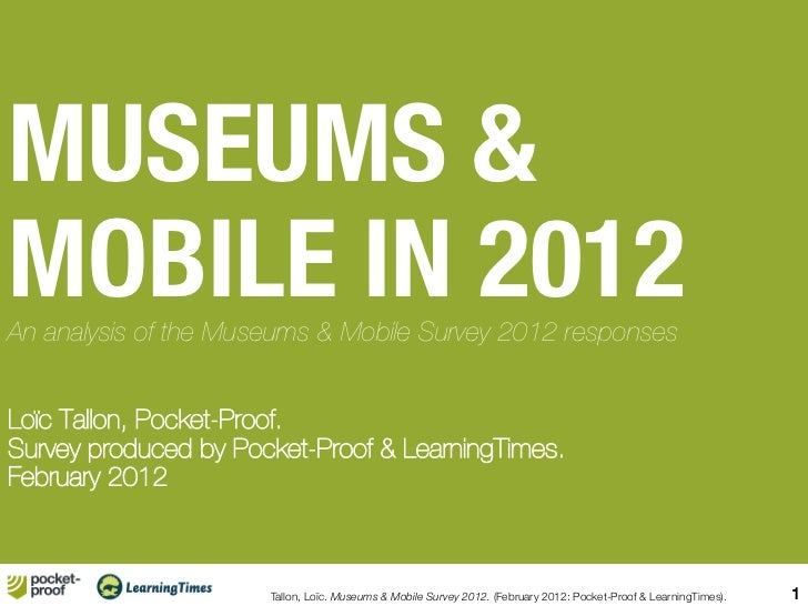 Museums & Mobile in 2012 : Survey Results