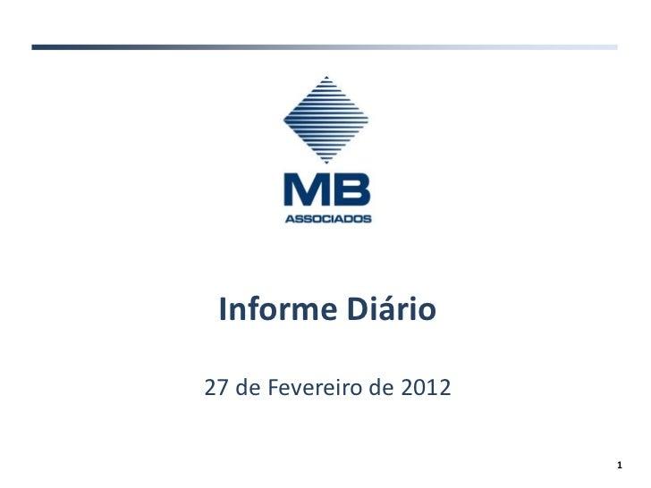 Informe Diário27 de Fevereiro de 2012                          1