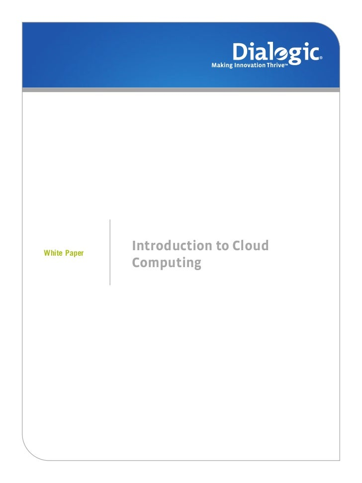 Small LogoWhite Paper              Introduction to Cloud              Computing