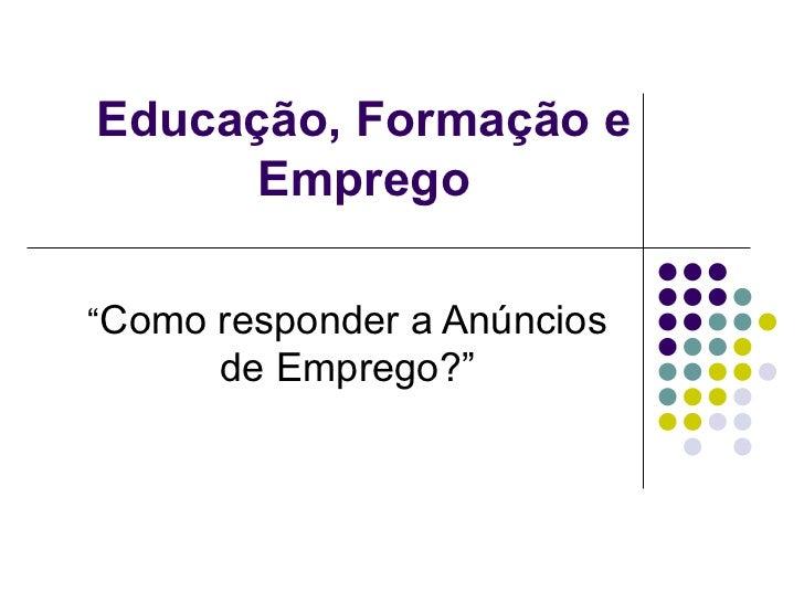 1202421013 2 sessao-educacao_formacao_e_emprego