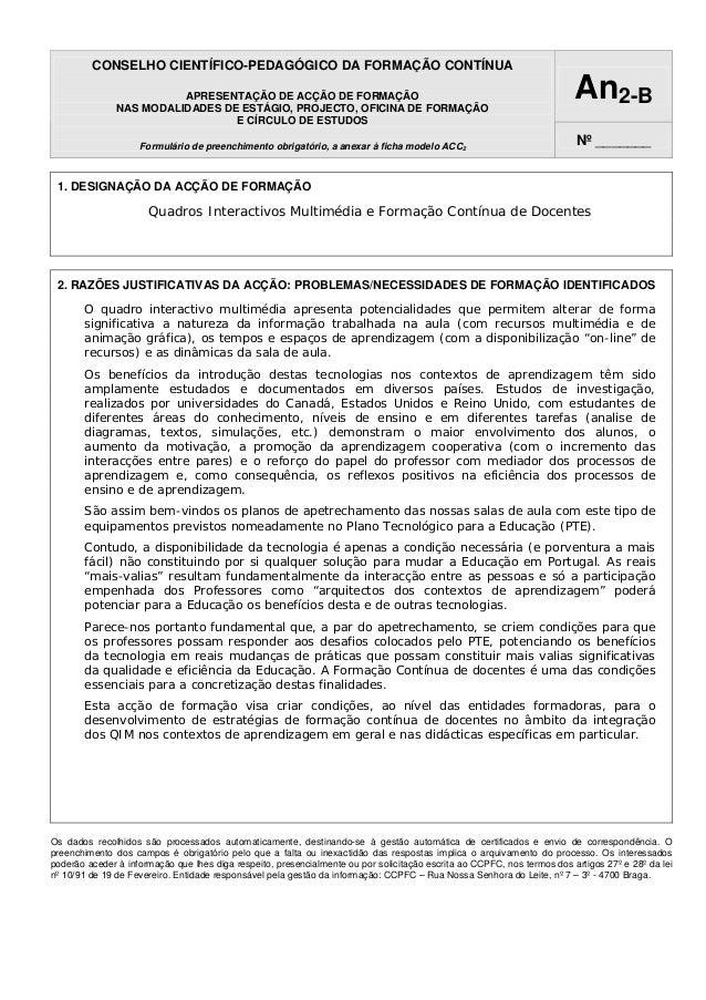CONSELHO CIENTÍFICO-PEDAGÓGICO DA FORMAÇÃO CONTÍNUA APRESENTAÇÃO DE ACÇÃO DE FORMAÇÃO NAS MODALIDADES DE ESTÁGIO, PROJECTO...