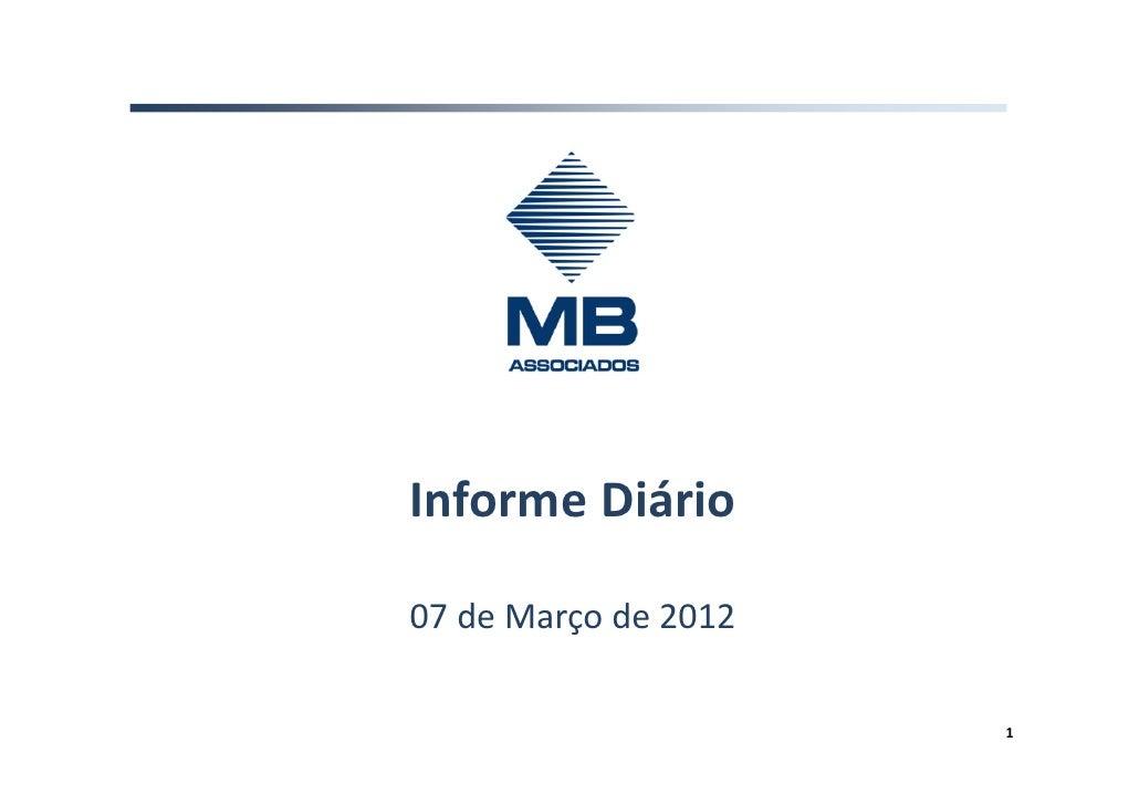 Informe Diário07 de Março de 2012                      1
