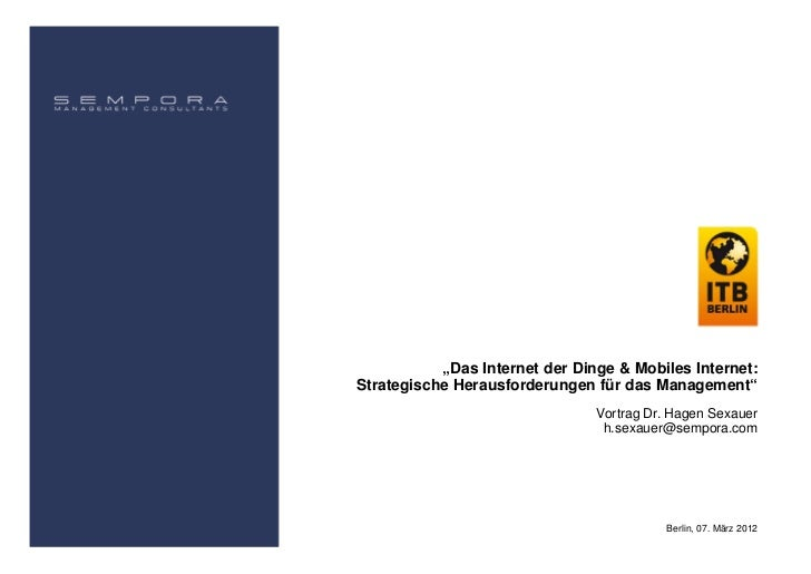"""""""Das Internet der Dinge & Mobiles Internet:Strategische Herausforderungen für das Management""""                             ..."""