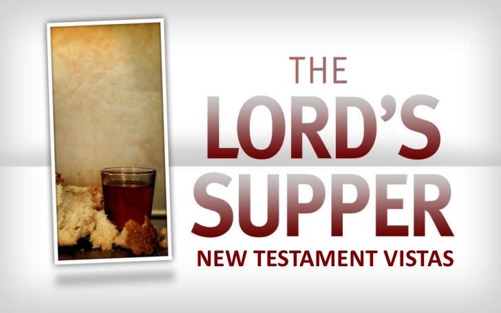 120311 nt visats 12 the lord's supper
