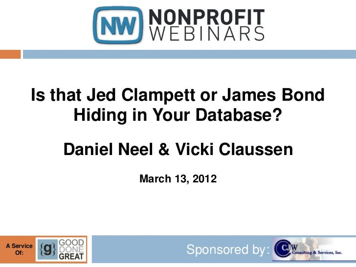 Is that Jed Clampett or James Bond Hiding in Your Database?