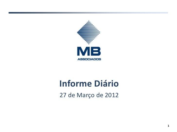 Informe Diário27 de Março de 2012                      1