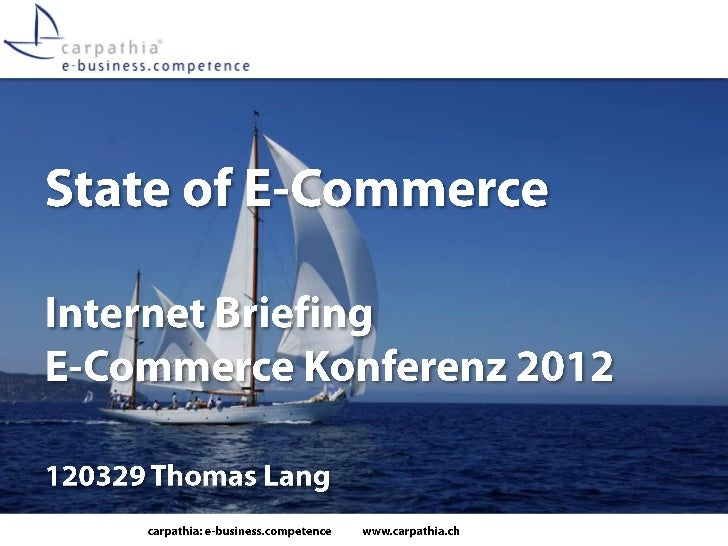 State of E-Commerce - Schweiz - Internet Briefing E-Commerce Konferenz