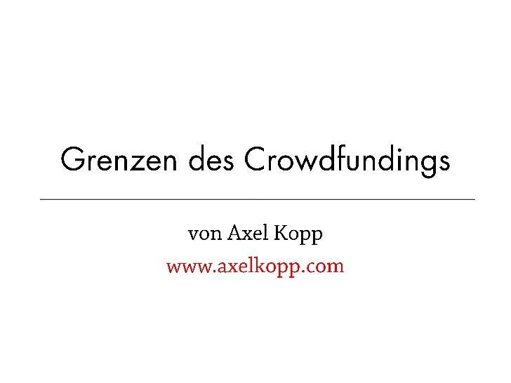 •                                2010            2011    Eingestellte Projekte              11.130          27.086    Erfo...