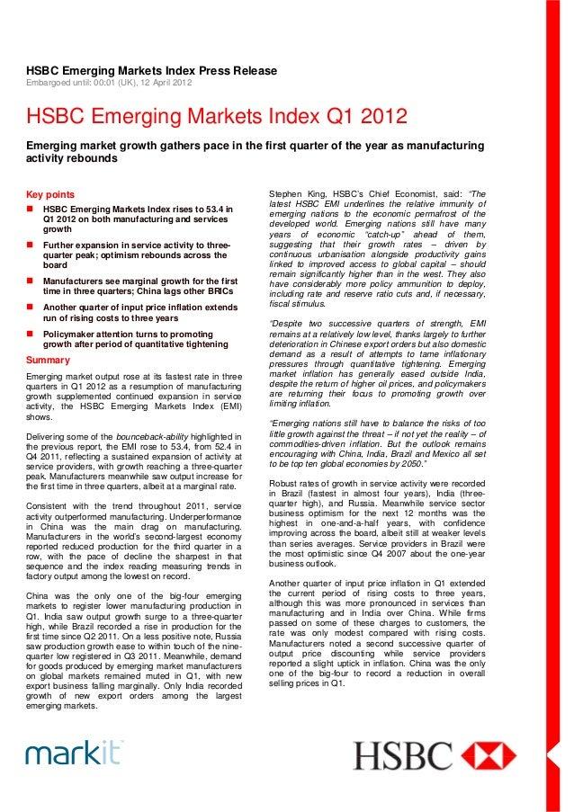 HSBC Emerging Markets Index Press ReleaseEmbargoed until: 00:01 (UK), 12 April 2012HSBC Emerging Markets Index Q1 2012Emer...
