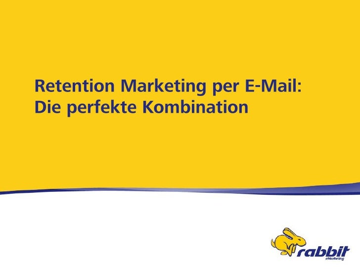 Retention Marketing per E-Mail: Die perfekte Kombination