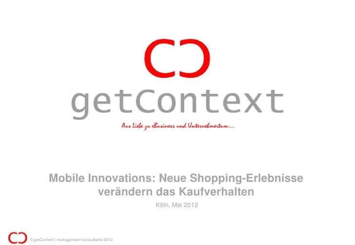 Mobile Innovations: Neue Shopping-Erlebnisse                  verändern das Kaufverhalten                                 ...