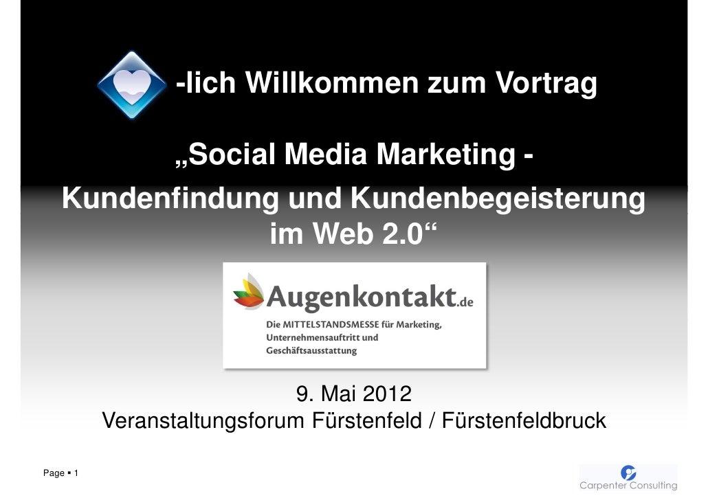 Social Media Marketing - Kundenfindung und Kundenbegeisterung im Web 2.0 / Mittelstandsmesse Augenkontakt