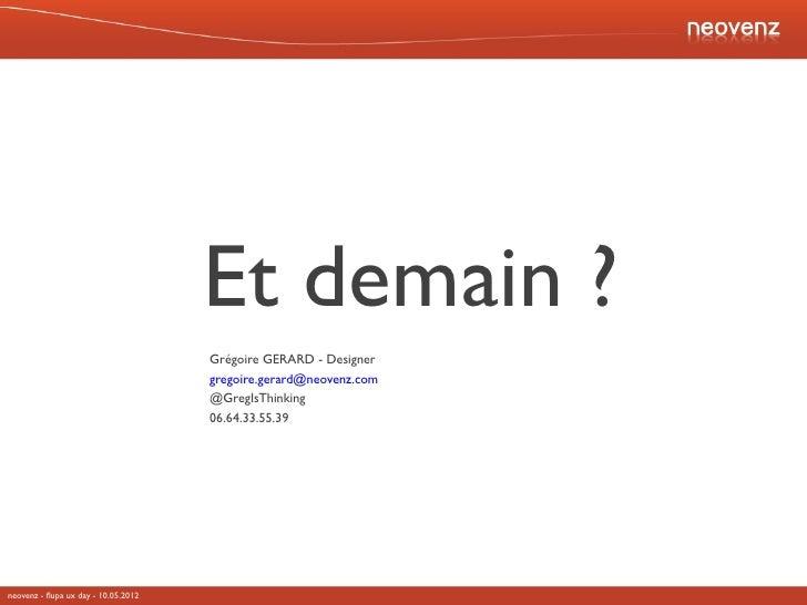 FLUPA UX-Day 2012 - Ergonomie et design : Et demain ? - par Grégoire Gérard
