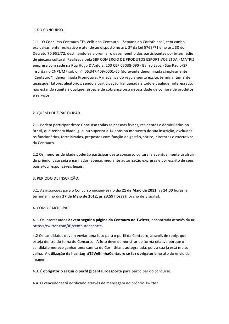 Regulamento – Concurso Tá Velhinha Centauro (Corinthians)