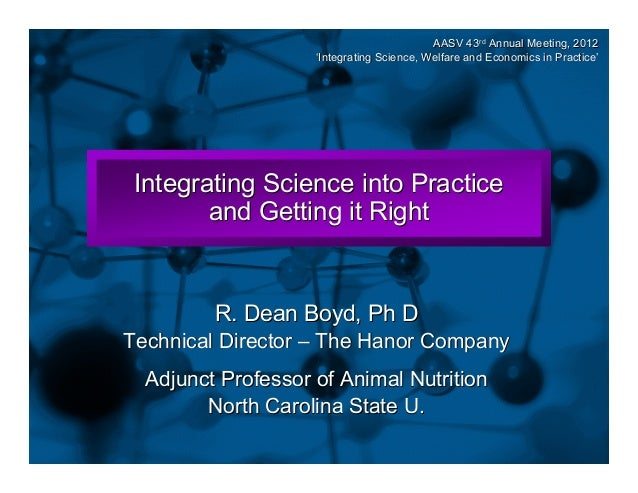 Slide 1  AASV 43rd Annual Meeting, 2012 'Integrating Science, Welfare and Economics in Practice' Practice  Integrating Sci...