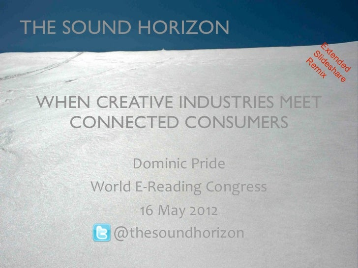 Creative Industries Meet Connected Customers
